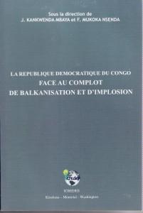 La République Démocratique du Congo face au complot de balkanisation et d'implosion dans Compte rendu couverture-livre-balkanisation-201x300