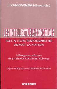 Les intellectuels congolais face à leurs responsabilités devant la nation dans Compte rendu couverture-livre-intellectuels-1-195x300