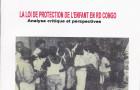 La loi de protection de l'enfant en R D Congo